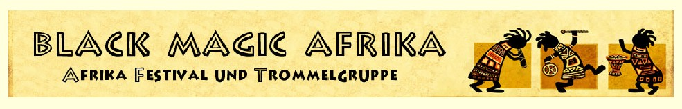 Trommelgruppe Freunde Afrikas - black-magic-afrika.de